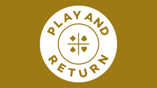 PLAY & RETURN - EXCLUSIVE TO GOLD MEMBERS