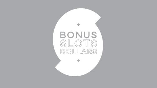 Bonus Slots Dollars Draws Mondays and Tuesdays in July
