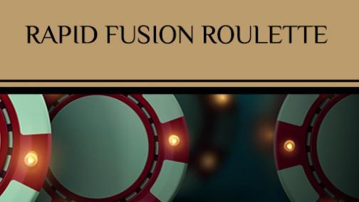 rapid fusion roulette