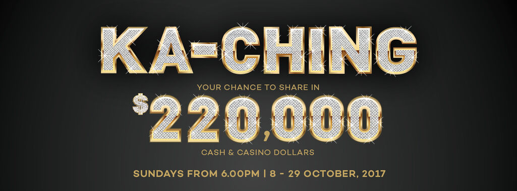 CHANCE TO SHARE IN $220,000 CASH & CASINO DOLLARS!