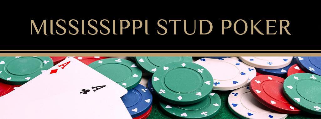 ECHO_467_Mississippi-Stud-Poker_HeroImage_1024x380_2.jpg