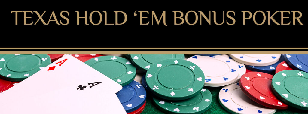Texas Hold 'Em Bonus